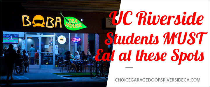 Uc Riverside Students Must Eat At These Spots Choice